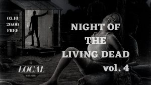 Night of the Living Dead vol. 4 @ The Local